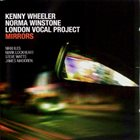 KENNY WHEELER Mirrors (with Norma Winstone / London Vocal Project) album cover