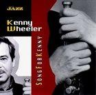 KENNY WHEELER Song For Kenny album cover