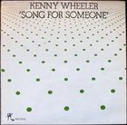 KENNY WHEELER Song for Someone album cover
