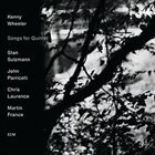 KENNY WHEELER Songs for Quintet album cover