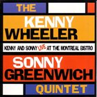 KENNY WHEELER The Kenny Wheeler And Sonny Greenwich Quintet album cover