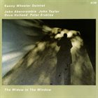 KENNY WHEELER The Widow In The Window album cover