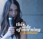 KERI JOHNSRUD This Side of Morning album cover