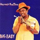 KERMIT RUFFINS Big Easy album cover
