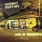 KERMIT RUFFINS Live At Vaughans album cover