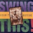 KERMIT RUFFINS Swing This! album cover