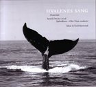 KETIL BJØRNSTAD Hvalenes Sang (Oratorium) album cover