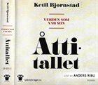 KETIL BJØRNSTAD Verden Som Var. Min Åttitallet album cover