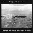 KETIL BJØRNSTAD Water Stories album cover