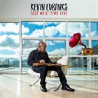 KEVIN EUBANKS East West Time Line album cover