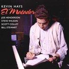 KEVIN HAYS El Matador album cover