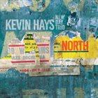 KEVIN HAYS Kevin Hays New Day Trio: North album cover