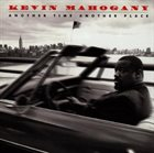 KEVIN MAHOGANY Another Time Another Place album cover