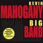 KEVIN MAHOGANY Big Band album cover