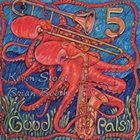 KEVIN STOUT AND BRIAN BOOTH 5 Good Pals album cover