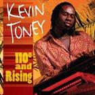 KEVIN TONEY 110 Degrees & Rising album cover
