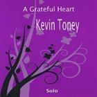 KEVIN TONEY Grateful Heart album cover