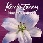 KEVIN TONEY Heart Of Gratitude album cover