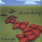 KEVIN TONEY Lovescape album cover