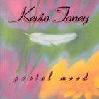 KEVIN TONEY Pastel Mood album cover