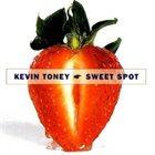 KEVIN TONEY Sweet Spot album cover