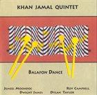 KHAN JAMAL Khan Jamal Quintet : Balafon Dance album cover