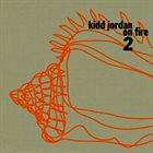 KIDD JORDAN On Fire 2 album cover