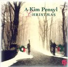 KIM PENSYL A Kim Pensyl Christmas album cover
