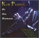KIM PENSYL At the Moment album cover