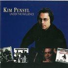 KIM PENSYL Under The Influence album cover