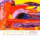 KIM RICHMOND Kim Richmond Concert Jazz Orchestra : Artistry (A Tribute To Stan Kenton) album cover