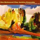 KIM RICHMOND Kim Richmond / Clay Jenkins Ensemble : CrossWeave album cover