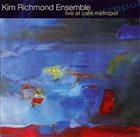 KIM RICHMOND Live at Café Metropol album cover