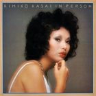KIMIKO KASAI Kimiko Kasai Featuring Oliver Nelson ‎: In Person album cover