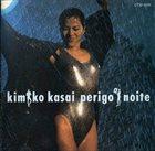 KIMIKO KASAI Perigo A Noite album cover