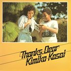 KIMIKO KASAI Thanks Dear album cover