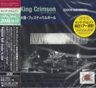 KING CRIMSON Festival Hall, Osaka Japan, October 10, 2000 album cover