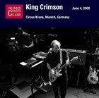 KING CRIMSON June 04, 2000 - Circus Krone, Munich, Germany album cover