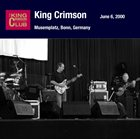 KING CRIMSON June 06, 2000 - Musemplatz, Bonn, Germany album cover