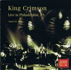 KING CRIMSON Live In Philadelphia, PA - August 26, 1996 (KCCC 38) album cover