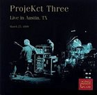 KING CRIMSON ProjeKct Three: Live in Austin, TX (KCCC 27) album cover