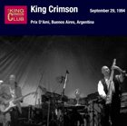 KING CRIMSON September 29, 1994 - Prix D'Ami, Buenos Aires, Argentina album cover