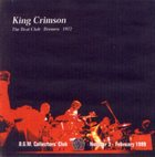 KING CRIMSON The Beat Club - Bremen - 1972 (KCCC 3) album cover