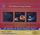 KING CRIMSON The Collectors' King Crimson, Volume Seven album cover