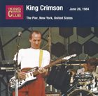 KING CRIMSON The Pier, New York NY, August 5, 1982 album cover