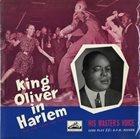 KING OLIVER King Oliver In Harlem (New York Period 1929-1930) album cover