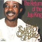 KING SUNNY ADE The Return of the Juju King album cover