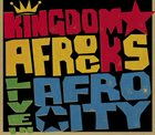 KINGDOM AFROCKS Live In Afro City album cover