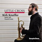 KIRK KNUFFKE Little Cross album cover