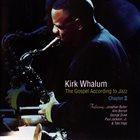 KIRK WHALUM The Gospel According To Jazz: Chapter II album cover